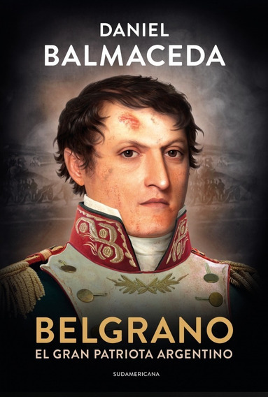 Libro Belgrano - Daniel Balmaceda