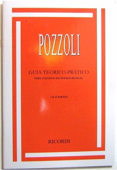 Método Guia Teórico Prático Pozzoli Ditado Musical Completo