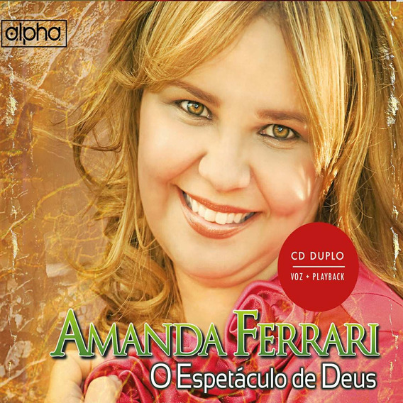 Cd Amanda Ferrari - O Espetáculo De Deus Cd+pb Duplo