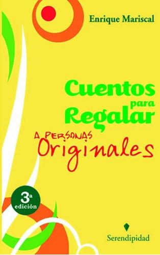 Libro. Cuentos Para Regalar A Personas Originales.