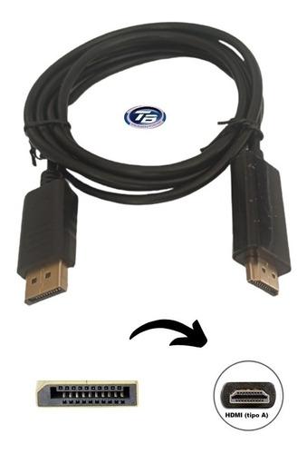 Imagen 1 de 3 de Cable Adaptador Display Port A Hdmi 1.8 Metros