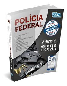 Apostila Pf - Polícia Federal - Agente E Escrivão