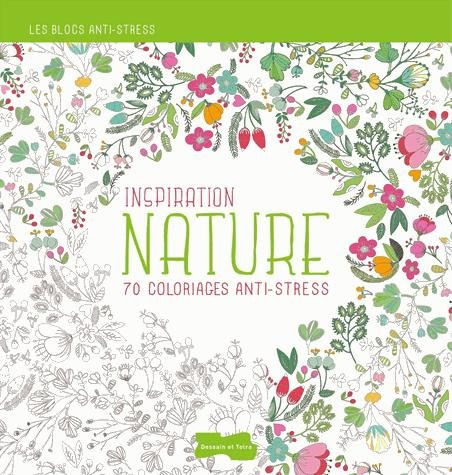 Inspiration Nature - 70 Coloriages Anti-stress