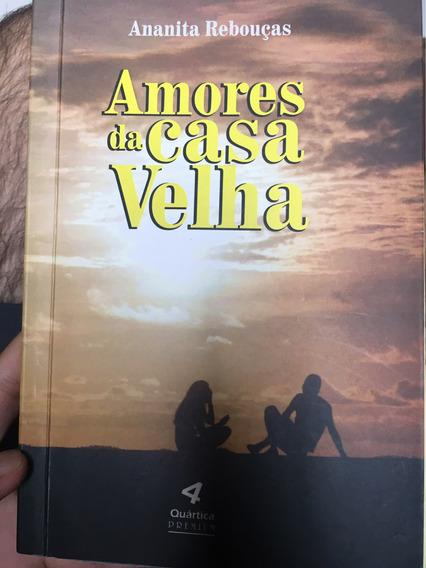 Amores Da Casa Velha - Ananita Rebouças