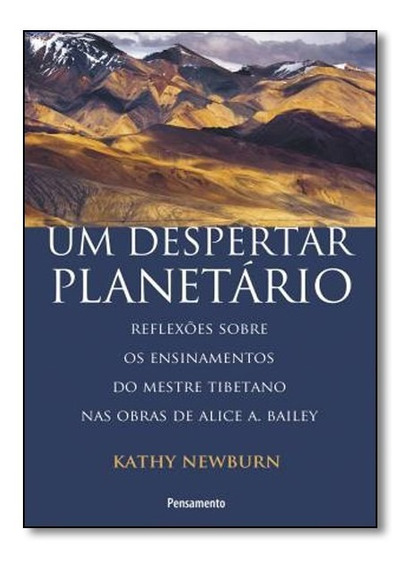 Livro - Despertar Planetário, Um: Reflexões Sobre Os Ensinam