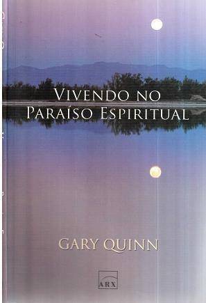 Vivendo No Paraíso Espiritual