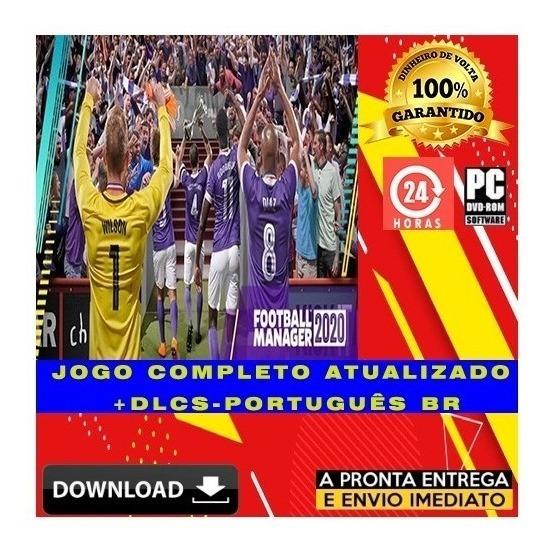 Football Manager 2020 - Pc - Digital + Todas Dlcs + Brinde