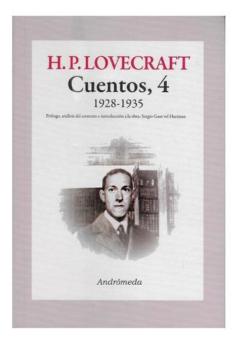 Hp Lovecraft Cuentos Vol. 4 1928-1935 - Editorial Andromeda