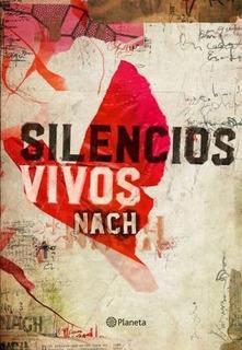 Silencios Vivos - Nach - Original - Nuevo - Papel