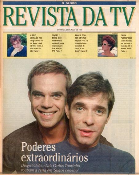 Revista Tv 1999 Diogo Vilela Luiz Carlos Tourinho Thiago