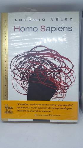 Homo Sapiens Libro Novela Pasta Blanda Villegas Editores