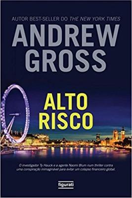 Alto Risco Andrew Gross