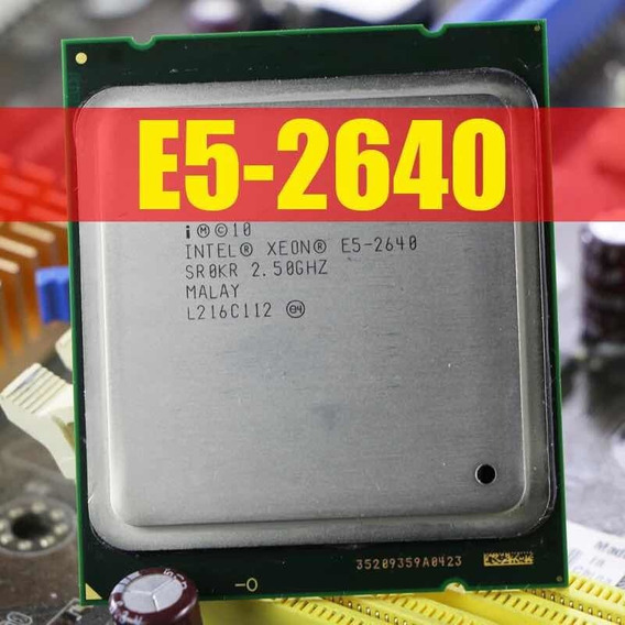 Processador Intel Xeon E5-2640 - Lga 2011 - E5 2640