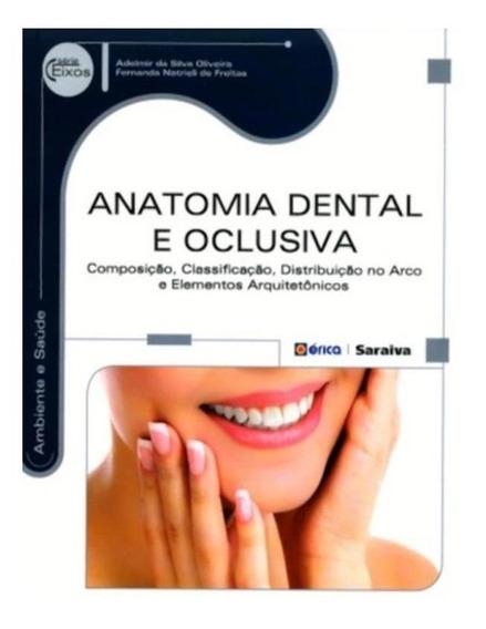 Anatomia Dental E Oclusiva - Composicao, Classificacao, Di