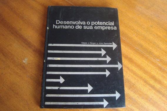 Desenvolva Potencial Humano De Sua Empresa / Edwin J Singer