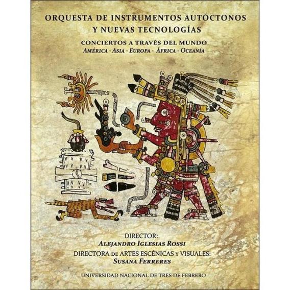 Orquesta De Instrumentos Autoctonos / Por El Mundo Cd+dvd