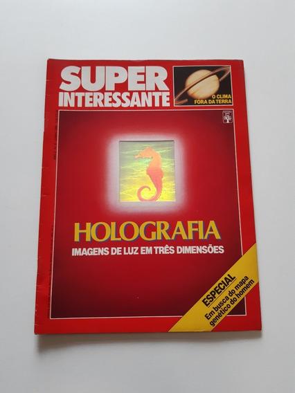 Revista Super Interessante Holografia Imagens De Luz Cc285