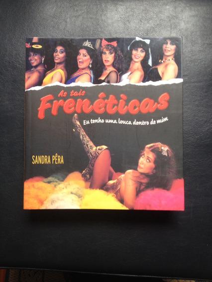 As Tais Frenéticas - Livro