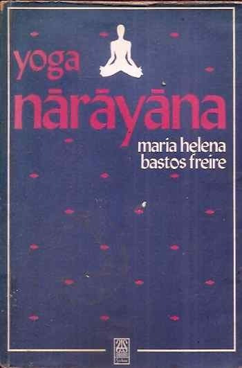 Yoga Narayana - Maria Helena Bastos Freire