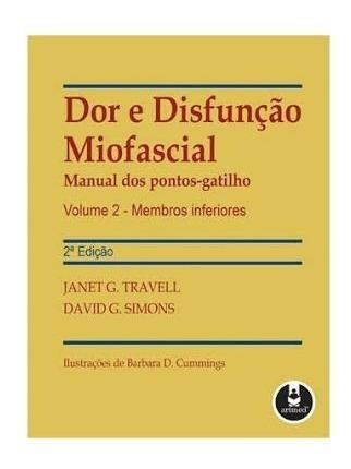 Dor E Disfunção Miofascial: Manual Dos Pontos-gatilho Em Pdf