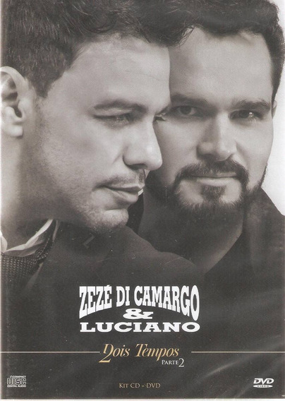 Dvd + Cd Zezé Di Camargo & Luciano - Dois Tempos - Parte 2
