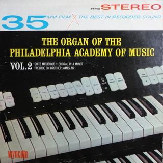 The Organ Of The Philadelphia Academy Of Music Vol. 2 - Lp