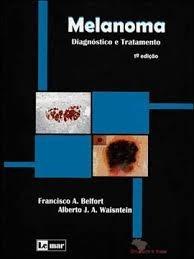 Melanoma Diagnóstico E Tratamento
