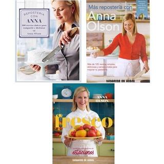 Pack Anna Olson (3 Libros): Repostería/más Repostería/fresco