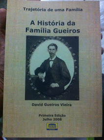 Livro A Historia Da Familia Gueiros