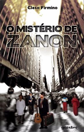 O Mistério De Zanon - Cleso Firmino