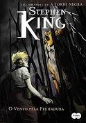 A Torre Negra - O Vento Pela Fechadura Stephen King