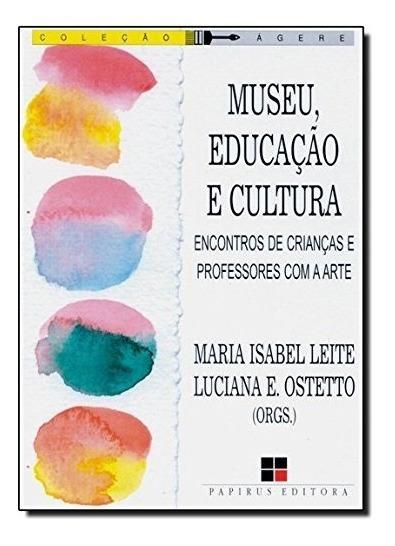 Museu Educação E Cultura - Encontros De Crianças E Professor