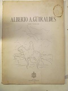 Alberto A. Güiraldes. Oleo Y Dibujo
