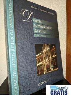 Derecho Administrativo 2o Curso 5a Ed Rafael Martinez Env Gr