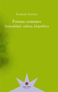 Formas Comunes, Gabriel Giorgi, Ed. Eterna Cadencia