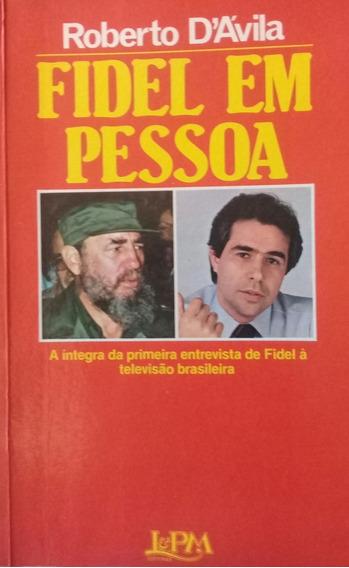 Fidel Em Pessoa - Roberto D