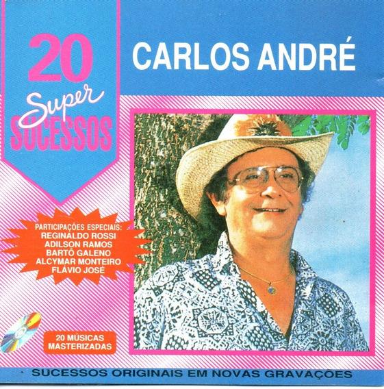 Cd - Carlos André - 20 Super Sucessos - Lacrado