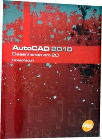 Autocad 2010 - Desenhando Em 2d (frete Grátis)