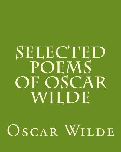 Selected Poems Of Oscar Wilde Oscar Wilde