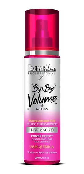Bye Bye Volume E No Frizz Liso Mágico Forever Liss 200ml