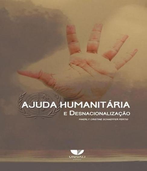 Ajuda Humanitaria E Desnacionalizacao
