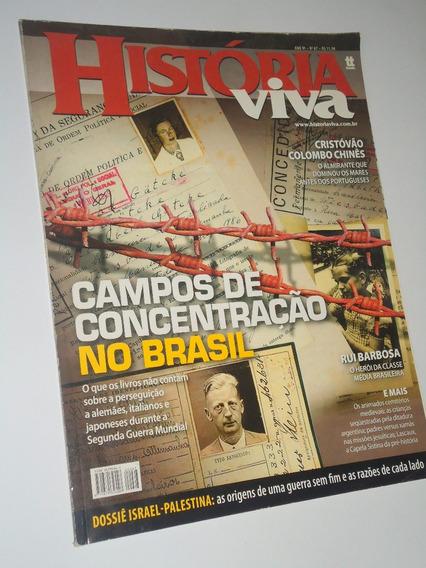Revista História Viva Nº 67 Campos De Concentração No Brasil