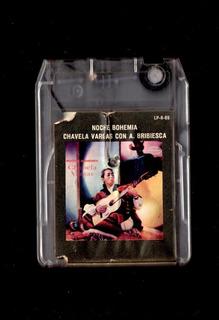 Chabela Vargas Noche Bohemia Cartucho 8 Track