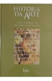 Pré-história E As Primeiras Civilizações Editora Folio