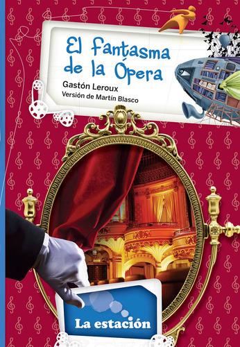 Imagen 1 de 1 de El Fantasma De La Ópera - Estación Mandioca -
