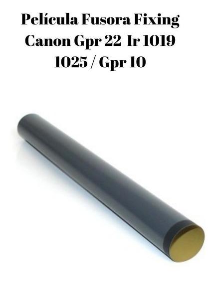 Pelicula Fusora Fixing Canon Gpr 22 Ir 1019 1025 / Gpr 10