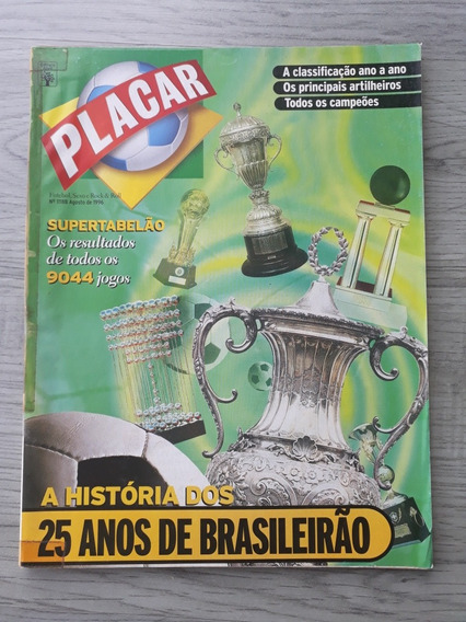 Revista Placar - A História Dos 25 Anos Brasileirão - 1996