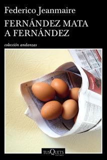 Fernández Mata A Fernández De Federico Jeanmaire- Tusquets