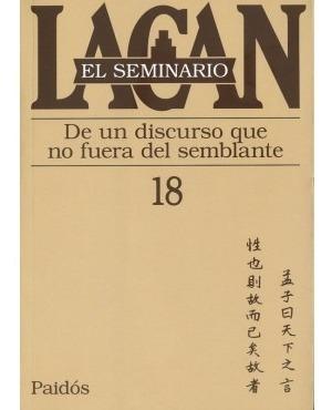Seminario 18 De Un Discurso - Jacques Lacan