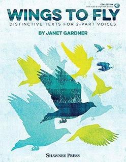 Wings To Fly : Janet Gardner